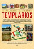 HISTORIA SECRETA DE LOS CABALLEROS TEMPLARIOS - 9788466217774 - SUSIE HODGE