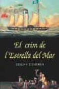 EL CRIM DE L ESTRELLA DE MAR - 9788466405874 - JOSEPH O CONNOR