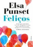 FELIÇOS - 9788466423274 - ELSA PUNSET