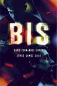 bis (ebook-epub) (ebook)-jorge gomez soto-david fernandez sifres-9788467596274