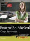 CUERPO DE MAESTROS. EDUCACION MUSICAL. TEMARIO - 9788468175874 - VV.AA.