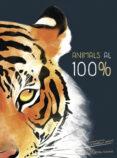 ANIMALS AL 100%