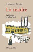 LA MADRE (11ª ED.) - 9788471664174 - MAXIMO GORKI