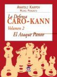 LA DEFENSA CARO-KANN (VOL 02) - 9788479026974 - ANATOLI KARPOV