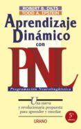 APRENDIZAJE DINAMICO CON PNL: UNA NUEVA Y REVOLUCIONARIA PROPUEST A PARA APRENDER Y ENSEÑAR - 9788479531874 - TODD A. EPSTEIN