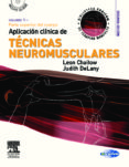 aplicacion clinica de tecnicas neuromusculares, vol. 1: parte sup erior del cuerpo (2ª ed.) (incluye cd-rom)-l. chaitow-9788480864374