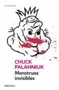 MONSTRUOS INVISIBLES - 9788484506874 - CHUCK PALAHNIUK