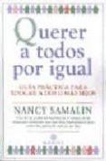 QUERER A TODOS POR IGUAL: GUIA PRACTICA PARA EDUCAR A DOS O MAS H IJOS - 9788486193874 - NANCY SAMALIN