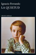 la quietud (ebook)-ignacio ferrando-9788490663974