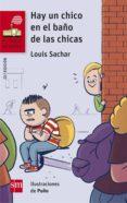 hay un chico en el baño de las chicas (ebook-epub) (ebook)-louis sachar-9788491077374