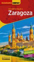 zaragoza 2019 (guiarama compact) (6ª ed.)-silvia roba-9788491581574