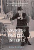 Libros gratis para descargar a ipod. ASUNTOS DE VITAL INTERÉS de ERIC LERNER in Spanish