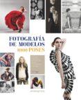 FOTOGRAFIA DE MODELOS: 1000 POSES - 9788492810574 - ELLIOT SIEGEL