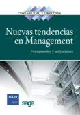 NUEVAS TENDENCIAS EN MANAGEMENT: FUNDAMENTOS Y APLICACIONES - 9788492956074 - VV.AA.