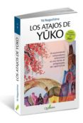 LOS ATAJOS DE YUKO - 9788494117374 - YU NAGASHIMA