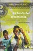 EN BUSCA DEL CRECIMIENTO: ANDANZAS Y TRIBULACIONES DE LOS ECONOMI STAS DEL DESARROLLO - 9788495348074 - WILLIAM EASTERLY