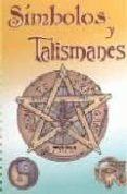 SIMBOLOS Y TALISMANES - 9788496328174 - VV.AA.