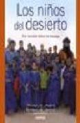LOS NIÑOS DEL DESIERTO: UNA ESCUELA ENTRE LOS TUAREGS - 9788496483774 - MOUSSA AG ASSARID
