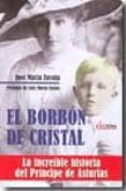 EL BORBON DE CRISTAL - 9788496840874 - JOSE MARIA ZAVALA