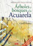 PREPARADO PARA PINTAR ARBOLES Y BOSQUES A LA ACUARELA - 9788498740974 - VV.AA.