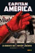 CAPITAN AMERICA 5: LA MUERTE DEL CAPITAN AMERICA (MARVEL DELUXE) - 9788498857474 - ED BRUBAKER