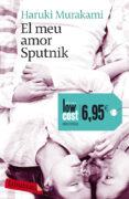 EL MEU AMOR SPUTNIK - 9788499304274 - HARUKI MURAKAMI