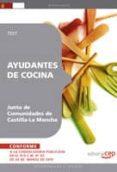 AYUDANTES DE COCINA. JUNTA DE COMUNIDADES DE CASTILLA-LA MANCHA.T EST - 9788499377674 - VV.AA.