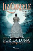 iluminada por la luna (ebook)-liz carlyle-9788499447674