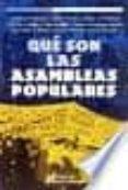 QUE SON LAS ASAMBLEAS POPULARES - 9789507540974 - VV.AA.