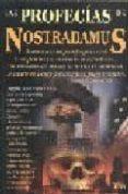 LAS PROFECIAS DE NOSTRADAMUS - 9789706664174 - NOSTRADAMUS