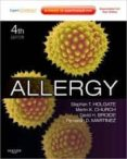 ALLERGY: EXPERT CONSULT ONLINE AND PRINT (4TH REVISED EDITION) - 9780723436584 - STEPHEN T. HOLGATE
