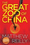 the great zoo of china-matthew reilly-9781409155584