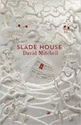 SLADE HOUSE - 9781473616684 - DAVID MITCHELL