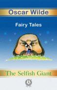 Libros de Google descargas gratuitas de libros electrónicos. THE SELFISH GIANT. FAIRY TALES
