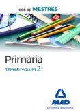 COS DE MESTRES PRIMÀRIA. TEMARI VOLUM 2 - 9788414203484 - VV.AA.