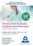 TÉCNICO EN CUIDADOS AUXILIARES DE ENFERMERÍA DE LA CONSELLERIA DE SANITAT DE LA GENERALITAT VALENCIANA. TEMARIO PARTE COMÚN Y TEST - 9788414211984 - VV.AA.