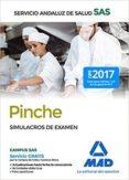 PINCHE DEL SERVICIO ANDALUZ DE SALUD: SIMULACROS DE EXAMEN - 9788414214084 - VV.AA.