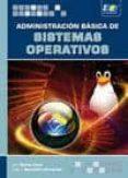 ADMINISTRACIÓN BÁSICA DE SISTEMAS OPERATIVOS - 9788415457084 - JULIO GOMEZ LOPEZ