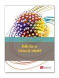 DIDACTICA DE L EDUCACIO INFANTIL - 9788415656784 - VV.AA.