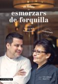 ESMORZARS DE FORQUILLA - 9788416033584 - SERGI DE MEIÀ