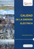 CALIDAD DE LA ENERGIA ELECTRICA - 9788416228584 - MANUEL PEREZ DONSION