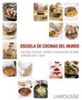 ESCUELA DE COCINAS DEL MUNDO - 9788416368884 - VV.AA.