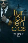 TURBULENCIAS - 9788416970384 - WHITNEY G.
