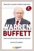 WARREN BUFFETT: COMO INVERTIR PARA GENERAR RIQUEZA - 9788417209384 - JAMES O LOUGHLIN