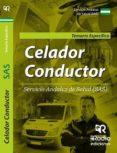 CELADOR-CONDUCTOR DEL SAS: TEMARIO ESPECIFICO - 9788417439484 - VV.AA.