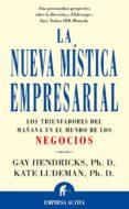 la nueva mística empresarial (ebook)-gay hendricks-kate ludeman-9788417545284