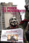 EL PODER EN MOVIMIENTO (3ª ED.): LOS MOVIMIENTOS SOCIALES, LA ACC ION COLECTIVA Y LA POLITICA - 9788420609584 - SIDNEY TARROW