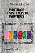 PARTIDOS Y SISTEMAS DE PARTIDOS: MARCO PARA UN ANALISIS (2ª ED.) - 9788420647784 - GIOVANNI SARTORI