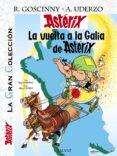 ASTERIX 5: LA VUELTA A LA GALIA (ASTERIX GRAN COLECCION) - 9788421687284 - ALBERT UDERZO