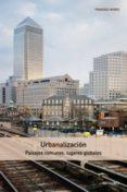 urbanalización (ebook)-francesc muñoz-9788425225284